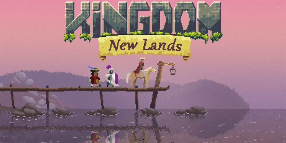 Kingdom New Lands promo